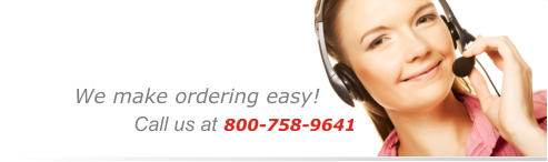 We make ordering easy!  Call us at